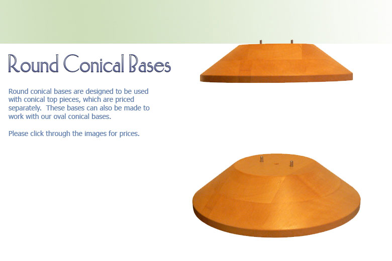 Round Conical Bases 1