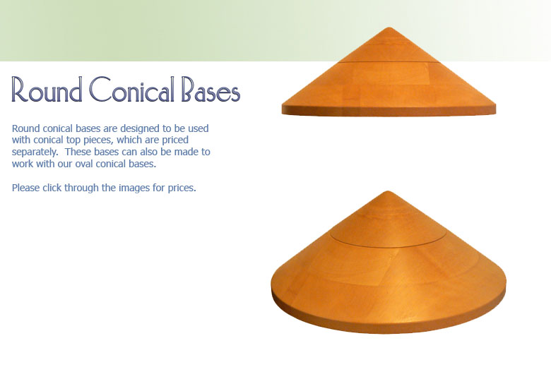 Round Conical Bases 2